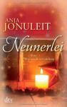 Neunerlei: Eine Weihnachtserzählung - Anja Jonuleit