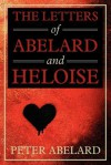 The Letters of Abelard and Heloise - Pierre Abélard