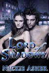 Lord of Shadows - Nickie Asher