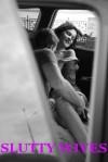 SLUTTY WIVES (Five Hardcore Group Sex Wife Share Erotica Stories) - Jessica Crocker, Debbie Brownstone, Jane Kemp, DP Backhaus, Cindy Jameson