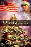 Operation: Christmas Hearts - Kay Springsteen