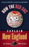 How the Red Sox Explain New England - Jon Chattman, Allie Tarantino, Fred Lynn