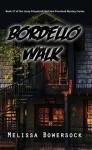 Bordello Walk - Melissa Bowersock