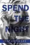 Spend the Night I - Elizabeth Lee