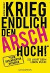 Krieg endlich den Arsch hoch!: So läuft dein Leben rund (German Edition) - Matthew Kimberley, Christina Jacobs