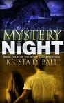 Mystery Night (Spirit Caller Book 4) - Krista D. Ball