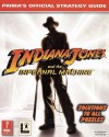 Indiana Jones and the Infernal Machine: Prima's Official Strategy Guide - Rick Barba, Jo Ashburn