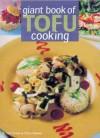 Giant Book of Tofu Cooking - K. Lee Evans, Chris Rankin