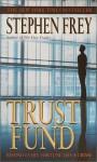 Trust Fund - Stephen W. Frey