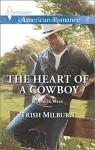 The Heart of a Cowboy (Blue Falls, Texas) - Trish Milburn