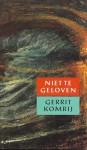 Niet te geloven : een prieelgesprek - Gerrit Komrij
