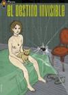 El Destino Invisible - Gervasio