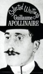 Selected Writings - Guillaume Apollinaire, Roger Shattuck