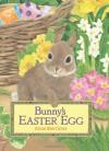 Bunny's Easter Egg - Anne Mortimer