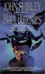Black Butterflies - John Shirley