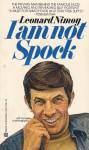 I am Not Spock - Leonard Nimoy