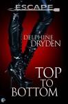 Top to Bottom - Delphine Dryden