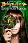 Golden Arrow: The Mystery of Robin Hood's Treasure (An Allandale Twins Mystery) (Volume 1) - Robert J. Trout