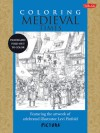 Coloring Medieval Times: Featuring the artwork of celebrated illustrator Levi Pinfold - Levi Pinfold