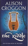 The Riddle: The Second Book of Pellinor - Alison Croggon
