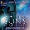 A Million Suns - Beth Revis, Tara Carrozza, Lucas Salvagno