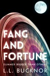 Fang and Fortune - L.L. Bucknor