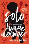 Solo - Mary Rand Hess, Kwame Alexander