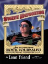 Sweet Demotion: How an Almost Famous Rock Journalist Lost Everything and Found Himself (Almost) - Lonn Friend