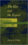 The Elm and the Expert: Mentalese and Its Semantics - Jerry A. Fodor