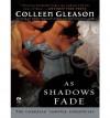 As Shadows Fade (Gardella Vampire Chronicles, #5) - Colleen Gleason