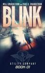 Blink (Utility Company Book 1) - Paul K. Swardstrom, Will Swardstrom, Ellen Langas Campbell