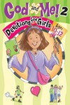 God and Me! 2 Ages 10-12: Devotions for Girls Ages 10-12 - Jeanette Dall, Linda Washington