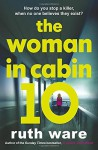 The Woman in Cabin 10 by Ruth Ware (2016-06-30) - Ruth Ware