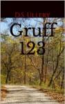 Gruff 123 - D.S. Ullery