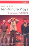 The Best 10-Minute Plays for Three or More Actors - Michael Bigelow Dixon, Liz Engelman