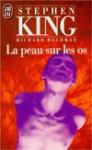La peau sur les os - Richard Bachman, François Lasquin, Stephen King