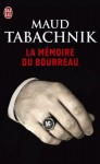 La mémoire du bourreau (J'ai Lu Policier) (French Edition) - Maud Tabachnik