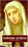Catherine of Siena - Giuliana Cavallini, Timothy Radcliffe, Giudiana Op