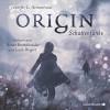 Origin. Schattenfunke: 6 CDs (Obsidian, Band 4) - Jennifer L. Armentrout, Merete Brettschneider, Jacob Weigert, Anja Malich