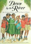 Down by the River: Afro-Caribbean Rhymes, Games, and Songs for Children - Grace Hallworth