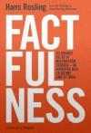 Factfulness - Ola Rosling, Anna Rosling Rönnlund, Hans Rosling