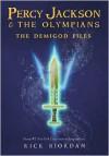 The Demigod Files (Percy Jackson and the Olympians Series) - Rick Riordan