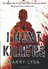 I Hunt Killers - Barry Lyga, Lyga Barry