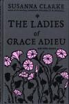 The Ladies of Grace Adieu - Susanna Clarke