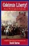 Celebrate Liberty! Famous Patriotic Speeches & Sermons - David Barton