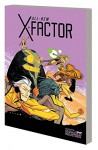All-New X-Factor Volume 3: Axis - Peter David, Pop Mahn, Carmine Di Giandomenico