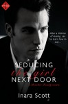 Seducing the Girl Next Door: A novella (Entangled Indulgence) (Bencher Family) - Inara Scott