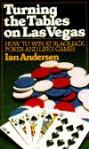 Turning the Tables on Las Vegas - Ian Andersen