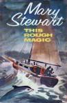 This Rough Magic - Mary Stewart