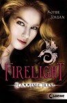 Firelight - Flammende Träne: Band 2 - Sophie Jordan, Viktoria Fuchs
